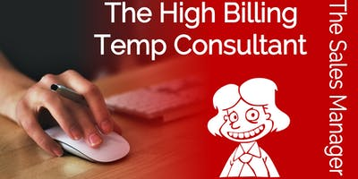 The High Billing Temp Consultant