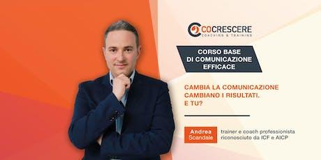 CORSO BASE DI COMUNICAZIONE EFFICACE biglietti