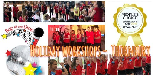 2019 September Bop till you Drop School Holiday Workshop - THORNBURY Performance Workshop for Children (2 days) BOOK EARLY AND SAVE!