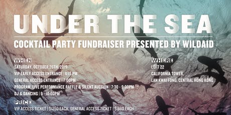 Under the SEA Cocktail Party presented by WildAid tickets