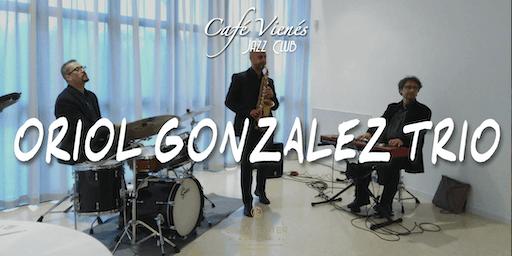 Música Jazz en directo: ORIOL GONZALEZ TRIO