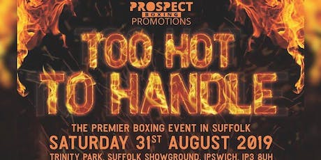 Too hot to handle - August 31st tickets