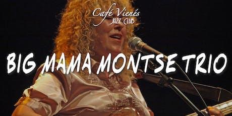 Música Jazz en directo: BIG MAMA MONTSE TRIO entradas