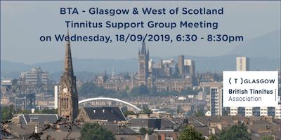 BTA – Glasgow & West of Scotland Tinnitus Support Group (18/09/2019)