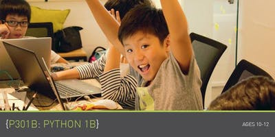 Coding for Kids - P301B: Python 1B Course (Ages 10-12) @ Parkway Parade