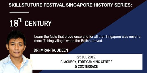 SkillsFuture Festival Singapore History Series: 18th Century