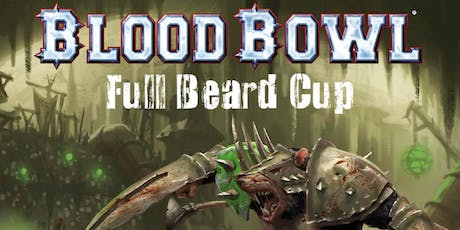 Blood Bowl Full Beard Cup 2019 tickets
