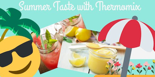 Summer Taste with Thermomix