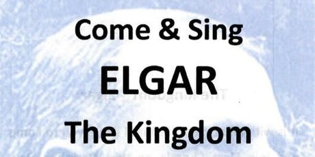 Come and Sing - ELGAR, THE KINGDOM tickets