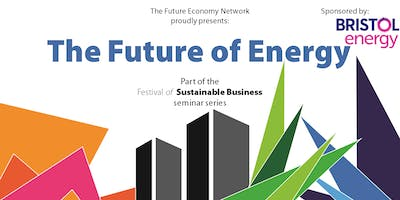 The Future of Energy seminar – The Festival of Sustainable Business
