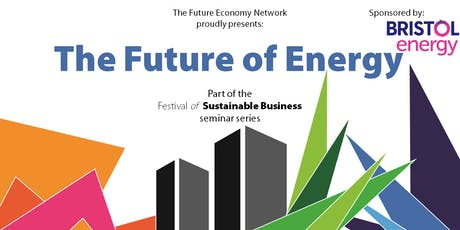 The Future of Energy seminar – The Festival of Sustainable Business tickets