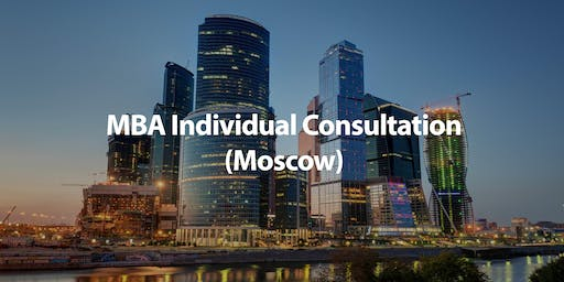 CUHK MBA Individual Consultation in Moscow