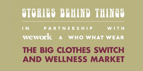 The Big Clothes Switch And Wellness Market  tickets