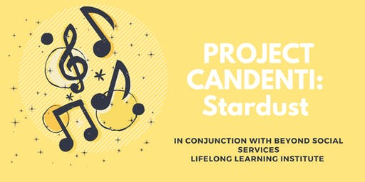 Project Candenti: Stardust