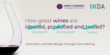IxDA Wine Sprint — How great wines are designed, prototyped and tested. tickets