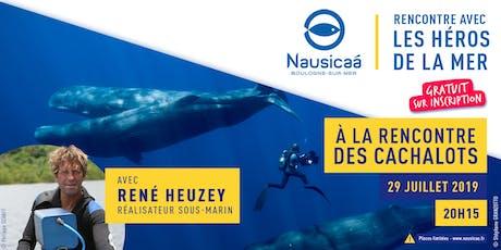 Soirée-Rencontre avec René HEUZEY - A la rencontre des Cachalots ! tickets
