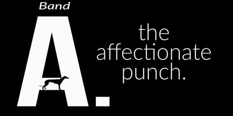 The Affectionate Punch - the album Live! with Band A. Doors 3pm. tickets