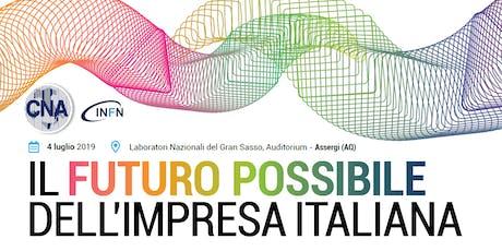Il futuro possibile dell'impresa italiana tickets