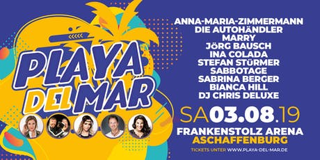 Playa del Mar - Aschaffenburg Tickets