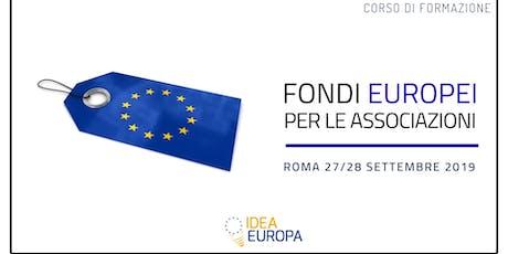 Corso Fondi Europei per le Associazioni 27/28 Settembre a Roma biglietti
