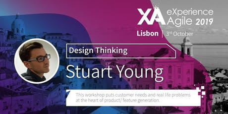 XA Workshop: Product Discovery by Design Thinking - Stuart Young bilhetes