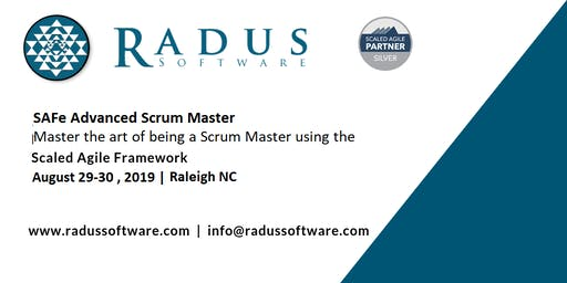 SAFe Advanced Scrum Master with SASM Certification - Raleigh NC