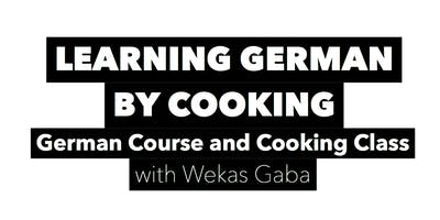 LEARNING GERMAN BY COOKING