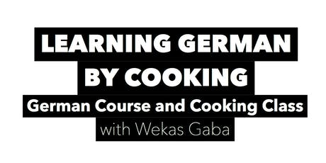 LEARNING GERMAN BY COOKING Tickets