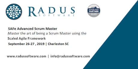 SAFe Advanced Scrum Master with SASM Certification - Charleston SC tickets