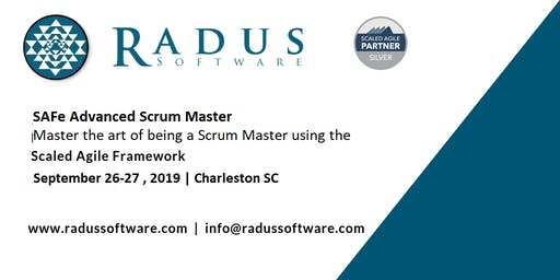 SAFe Advanced Scrum Master with SASM Certification - Charleston SC