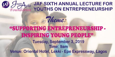 Joan Agha Foundation Sixth Annual lecture for Youth Entrepreneurs and Business Grant Award tickets
