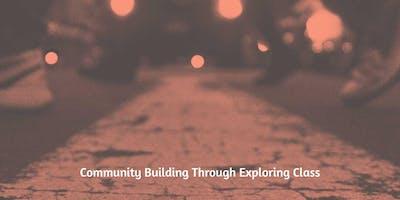 Community Building Through Exploring Class