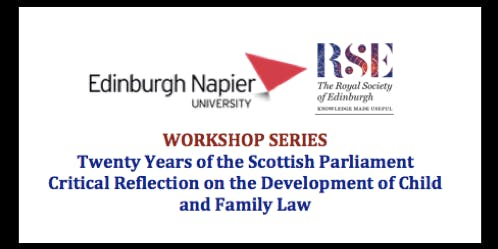 Twenty Years of the Scottish Parliament in Child & Family Law: Workshop 2