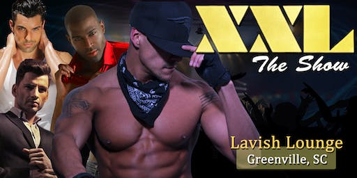 """""""Girl Night Out LIVE"""" Male Revue Greenville SC"""