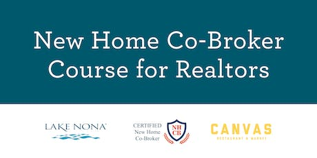 New Home Co-Broker Academy - Lake Nona tickets