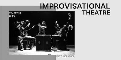 YUST Workshop: Improvisational Theatre