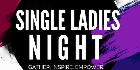 Single Ladies Night   Gather - Inspire - Empower tickets