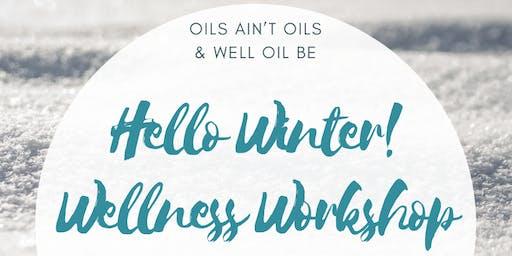 HELLO WINTER! Wellness Workshop