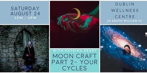 Moon Craft Part 2 - Your Cycles