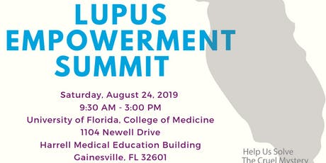 Florida's 2nd Annual Lupus Empowerment Summit tickets