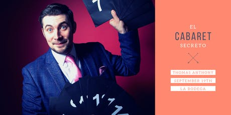 El Cabaret Secreto - Thomas Anthony tickets