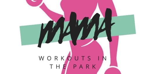 Mama Workouts In The Park