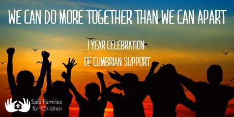Safe Families For Children in Cumbria - One Year Celebration tickets