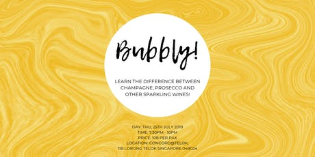 Bubbly! - Champagne, Prosecco and More! tickets