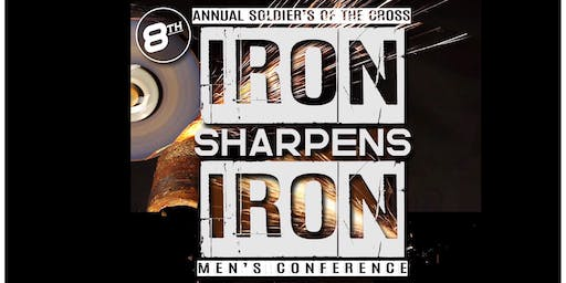 "8th Annual SOTC Mens Conference ""IRON SHARPENS IRON"""