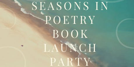 Seasons In Poetry Book Launch Party tickets