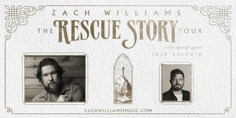 Zach Williams Rescue Story | The Tour tickets