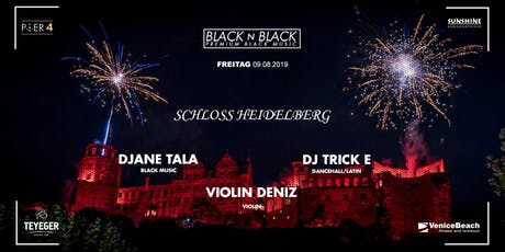 BLACK N BLACK - HEIDELBERG SCHLOSS Tickets