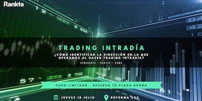Cómo identificar la dirección en la que operamos al hacer trading intradía