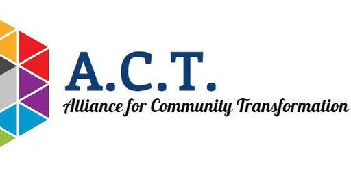 October 2019 Alliance for Community Transformation Quarterly Meeting